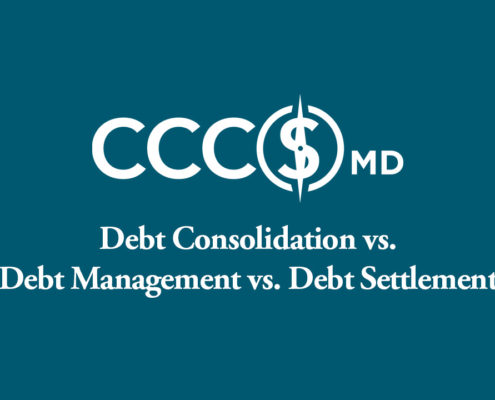 CCCSMD. Dept Consolidation vs. Debt Management vs Debt Settlement.