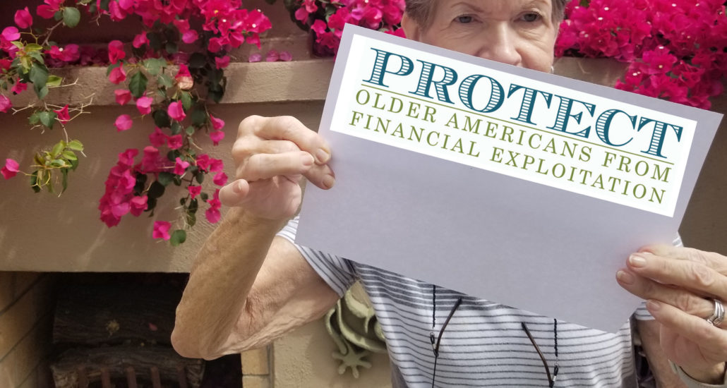 Protect Week. Protect Older Americans From Financial Exploitation.