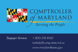 Comptroller of Maryland. Serving the people. Taxpayer Services.
