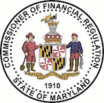 Commissioner of Financial Regulation State of Maryland.
